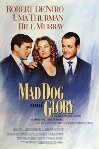 Бешеный пёс и Глори / Mad Dog And Glory